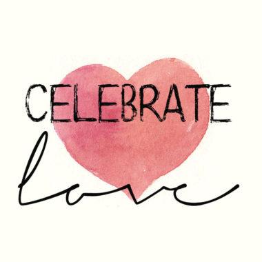 Celebrate Love 2020 – Valentine Specials